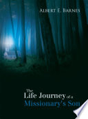 The Life Journey of a Missionary s Son