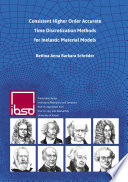 Consistent Higher Order Accurate Time Discretization Methods for Inelastic Material Models Book