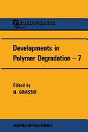 Developments in Polymer Degradation   7