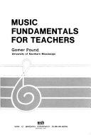 Music Fundamentals for Teachers