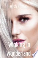 Winking in Wunderland