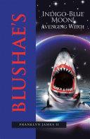 Blushae's Indigo-Blue Moon! Pdf/ePub eBook