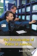 The Privatization of Police in America