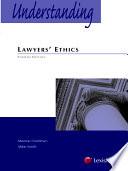 Understanding Lawyer's Ethics