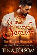 La Belle Mortelle de Samson (Vampires Scanguards #1)