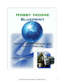 The Hobby Income Blueprint  Turning Your Passions into Online Profits