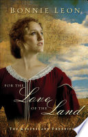 For the Love of the Land  Queensland Chronicles Book  2