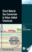 Direct Natural Gas Conversion to Value Added Chemicals