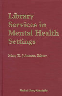 Library Services in Mental Health Settings Book