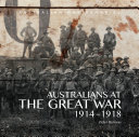 Australians at The Great War 1914-1918