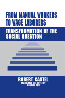 From Manual Workers to Wage Laborers