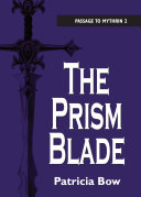 The Prism Blade