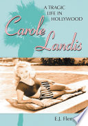 """Carole Landis: A Tragic Life in Hollywood"" by E.J. Fleming"
