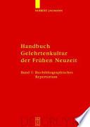 Handbuch Gelehrtenkultur der Frühen Neuzeit
