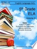 5th Grade English Language Arts Volume 5