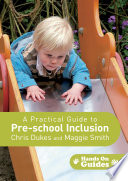 A Practical Guide To Pre School Inclusion