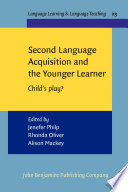 Second Language Acquisition and the Younger Learner