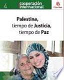 Palestina, tiempo de justicia, tiempo de paz