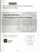 Daylight Metrics   PIER Daylighting Plus Research Program Book
