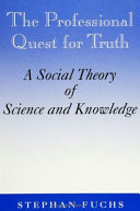 The Professional Quest for Truth