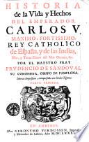 Historia de la vida y hechos del emperador Carlos 5. por el fray Prudencio de Sandoval  , Band 1