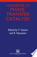 Handbook Of Phase Transfer Catalysis Book PDF