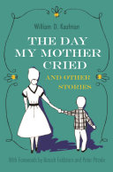 The Day My Mother Cried and Other Stories