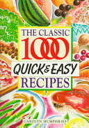 The Classic 1000 Quick   Easy Recipes