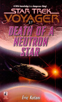 Voy #17 Death Of A Neutron Star