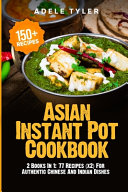 Asian Instant Pot Cookbook