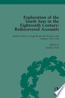 Exploration of the South Seas in the Eighteenth Century  Rediscovered Accounts  Volume I