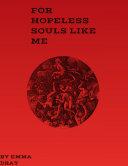 For Hopeless Souls Like Me [Pdf/ePub] eBook
