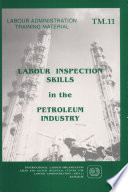 Labour Inspection Skills in the Petroleum Industry