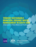 Toward Sustainable Municipal Organic Waste Management in South Asia