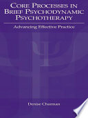 Core Processes in Brief Psychodynamic Psychotherapy