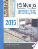 RSMeans Contractor's Pricing Guide Residential Repair & Remodeling Costs 2015