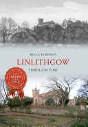 Linlithgow Through Time