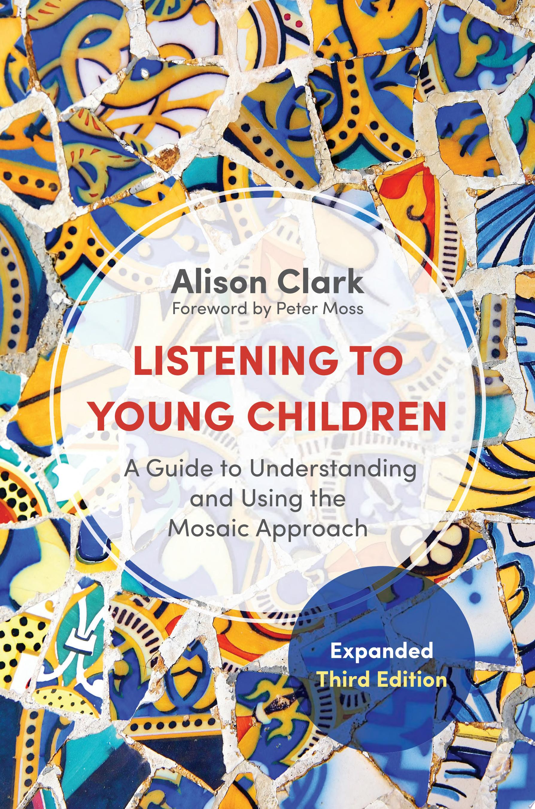 Listening to Young Children  Expanded Third Edition