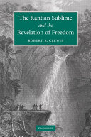 The Kantian Sublime and the Revelation of Freedom