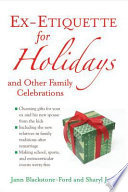 Ex Etiquette for Holidays and Other Family Celebrations Book PDF