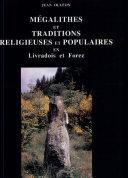 Pdf Mégalithes et traditions religieuses et populaires en Livradois et Forez Telecharger