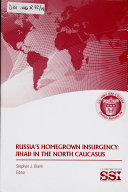 Russia s Homegrown Insurgency
