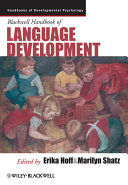 Blackwell Handbook of Language Development