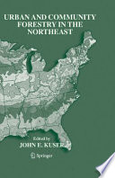 Urban And Community Forestry In The Northeast Book PDF