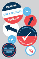 Thinking Like a Political Scientist: A Practical Guide to Research ...