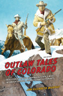 Outlaw Tales of Colorado [Pdf/ePub] eBook