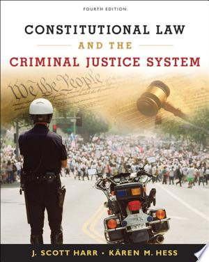 Constitutional+Law+and+the+Criminal+Justice+System