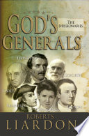 God S Generals The Missionaries Book PDF