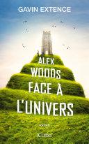 Alex Woods face à l'univers Pdf/ePub eBook