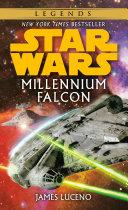 Millennium Falcon: Star Wars Legends Pdf/ePub eBook